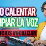 Como CALENTAR y LIMPIAR la VOZ para cantar | Clase de Vocalización | Sergio Vargott